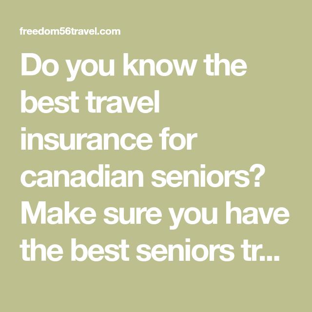 Best Travel Insurance for Canadian Seniors - 2020 ...