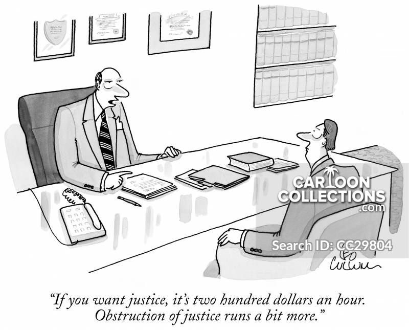 If You Want Justice It S Two Hundred Dollars An Hour Obstruction Of Justice Runs A Bit More Leo Cullum New Yorker Cartoons Cartoon Posters Funny Cartoons