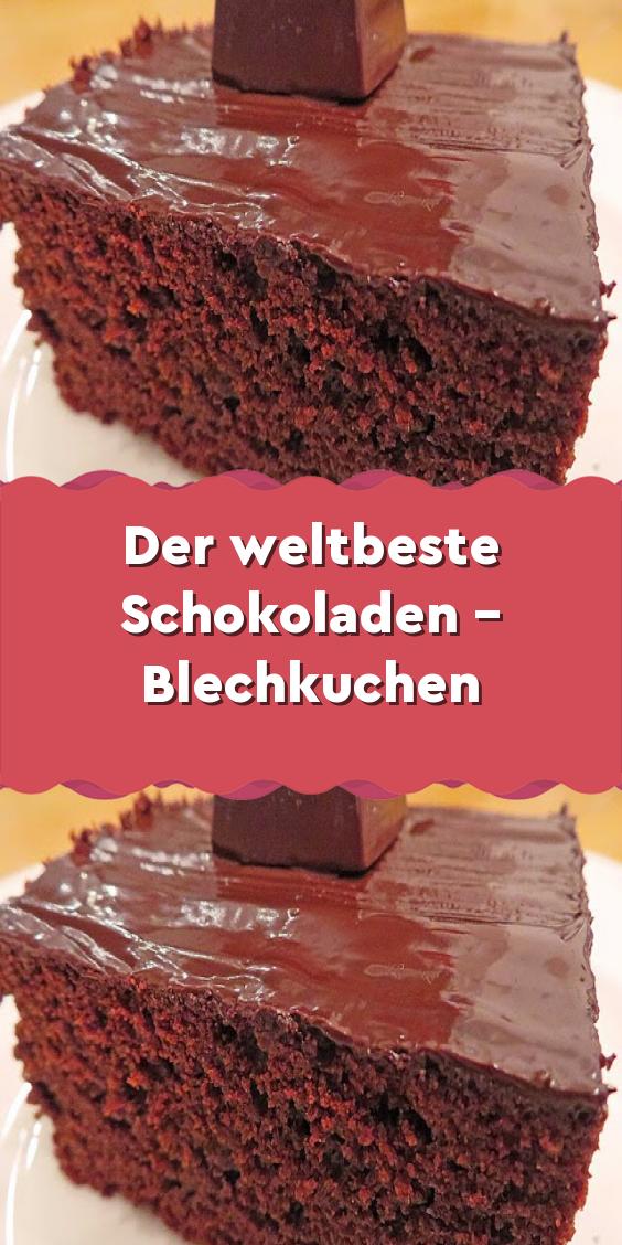 Der weltbeste Schokoladen – Blechkuchen – Meine Ideen