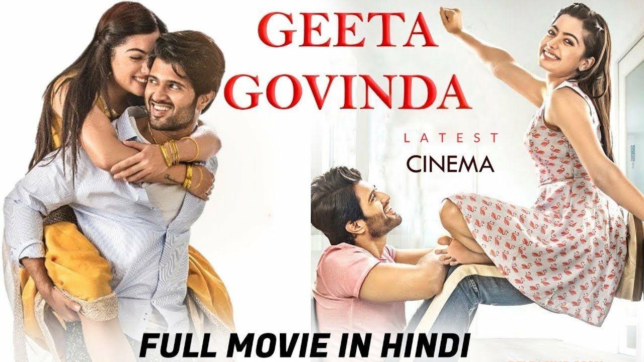 Geetha Govindam 2020 Full Hindi Dubbed Movie In 2020 Hd Movies Download Govinda Film Download Movies