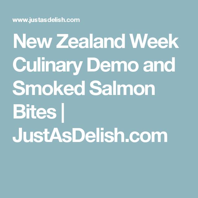 New Zealand Week Culinary Demo and Smoked Salmon Bites | JustAsDelish.com