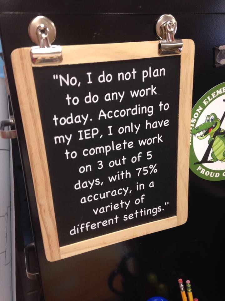 Teacher Joke But Worth Asking How We Write Iep Objectives Teacher Jokes Teacher Quotes Funny Teaching Humor
