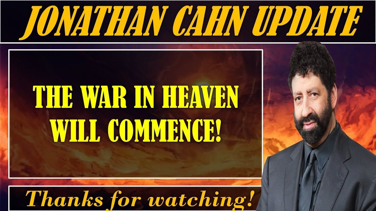 Jonathan Cahn 2019 Latest [02/25/2019] // THE WAR IN HEAVEN