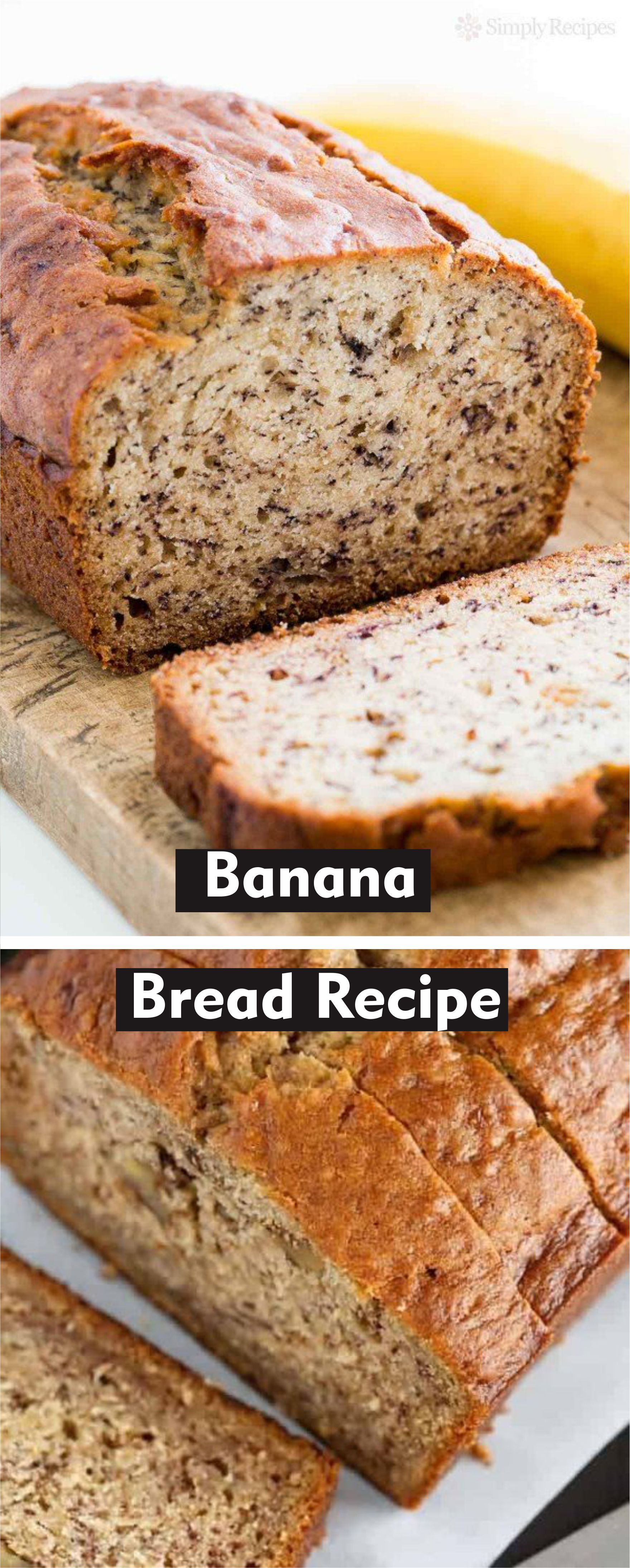Banana Bread Recipe In 2020 Banana Bread Recipes Easy Baking Recipes Baking Recipes