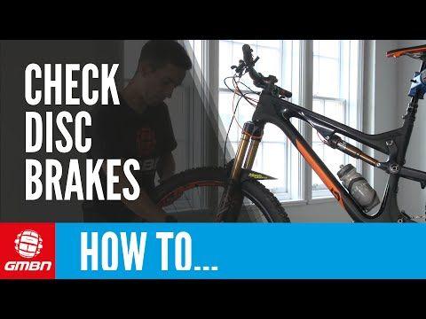 Video How To Check Disc Brakes Mtb Pro Tips Singletracks