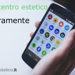 Avete veramente bisogno di un'app per il centro estetico? Ecco cosa ne pensiamo