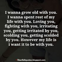 I Wanna Grow Old With You My Favorite Ones Pinterest Love
