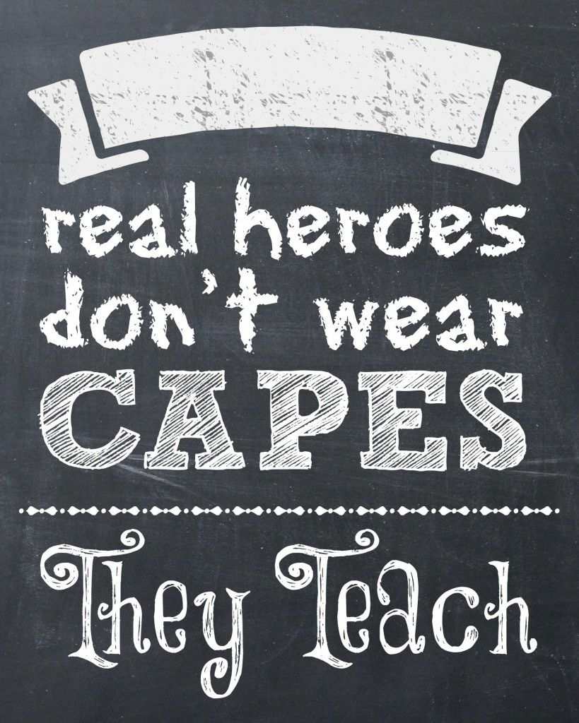 picture regarding Free Printable Teacher Appreciation Quotes named Genuine Heroes Practice Present Box and Printable Trainer quotations