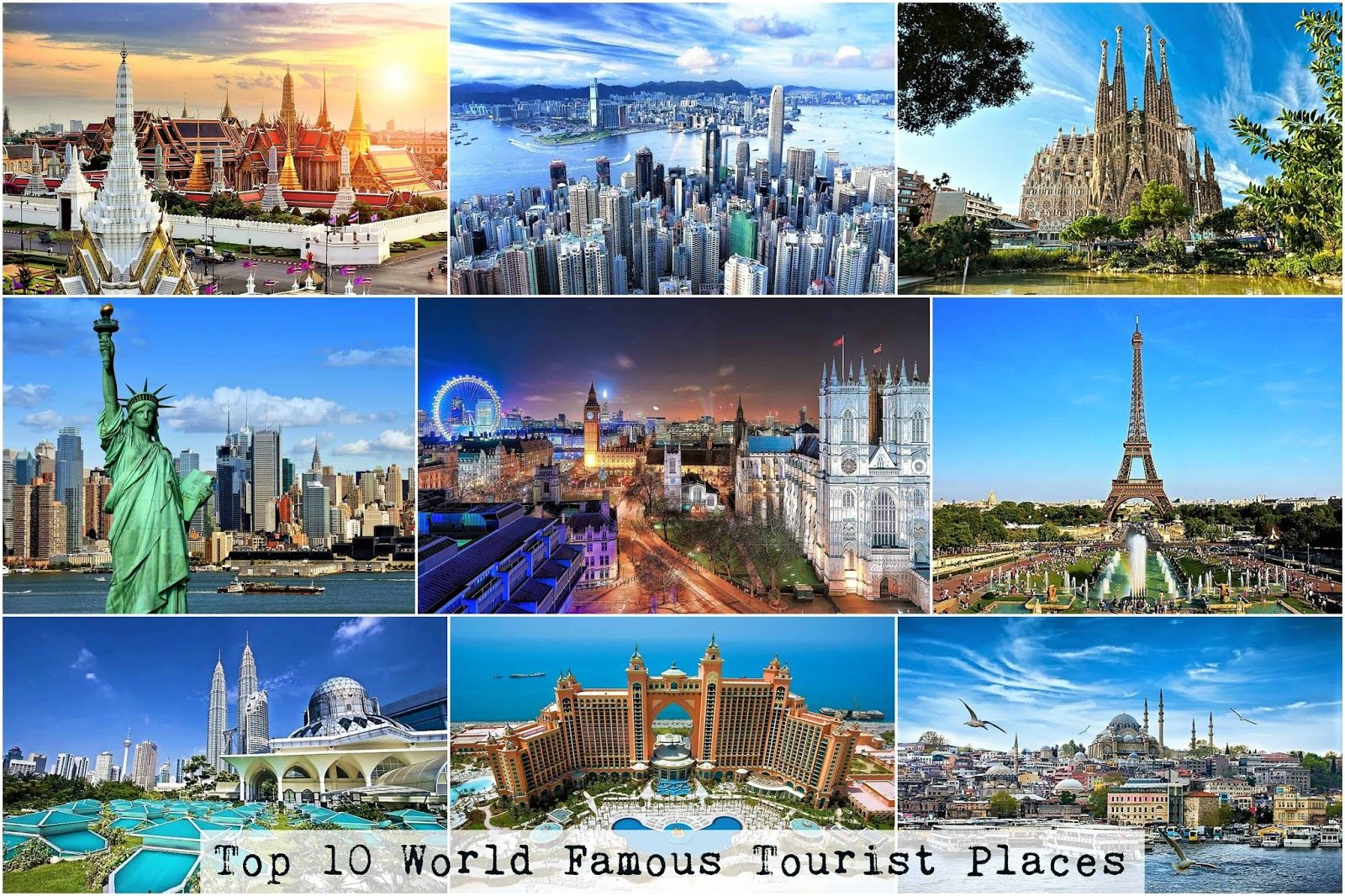 top 10 tourist attractions in the world 2017