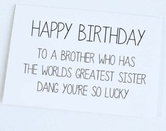 Tremendous For My Big Brother On His Birthday Quotes Google Search With Personalised Birthday Cards Paralily Jamesorg