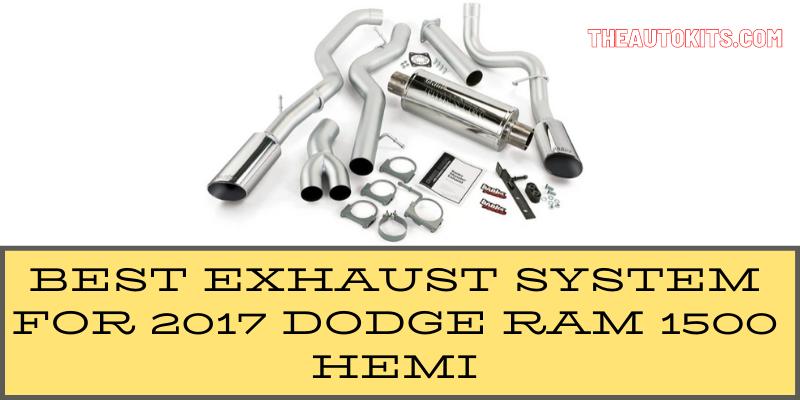 3 Best Exhaust System For 2017 Dodge Ram 1500 Hemi In 2020 Dodge Ram 1500 Hemi Dodge Ram Dodge Ram 1500