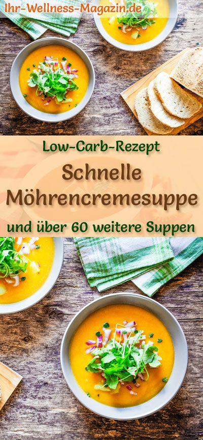 Schnelle Low Carb Möhrencremesuppe – gesundes, einfaches Rezept