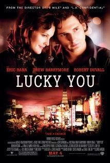 Watch Lucky You 2007 Movie Online For Free Without Downloading