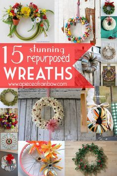 15 FUN tutorials on DIY Home Decorations:  How To Make Unique re-purposed Wreaths! | A Piece Of Rainbow