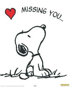 There are people that I do miss. Can't miss Snoopy, because I never let him go away.