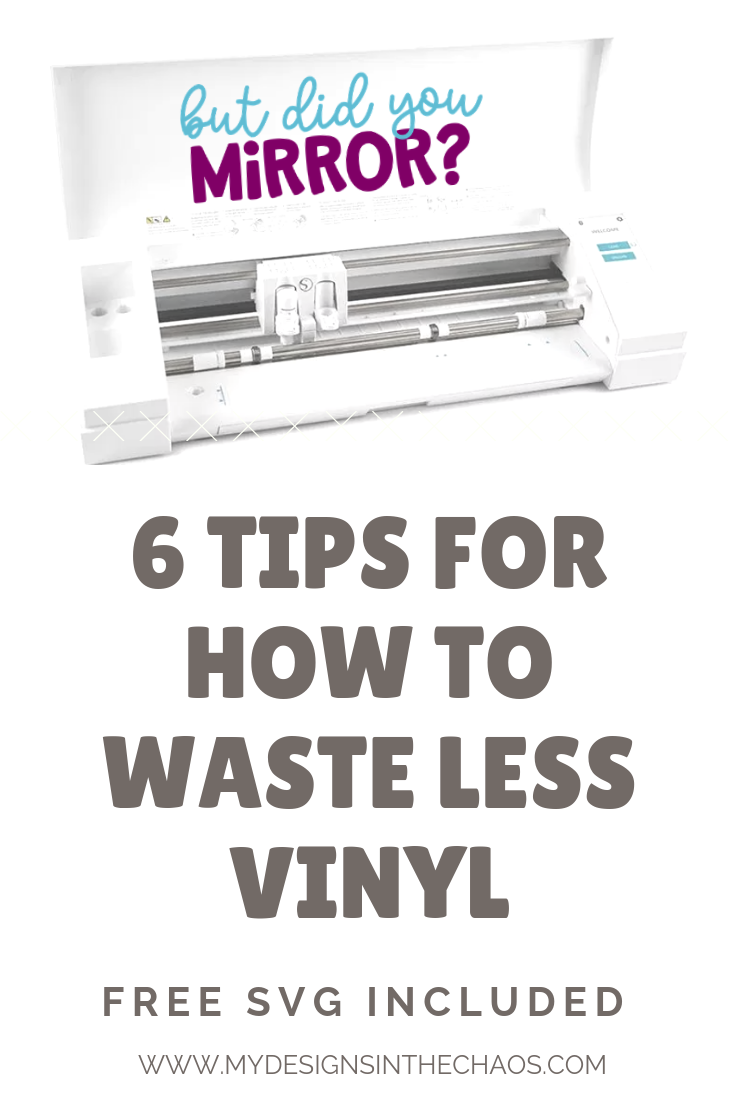 How To Have Almost No Vinyl Waste My Designs In The Chaos Cricut Projects Beginner Cricut Tutorials Silhouette Tutorials