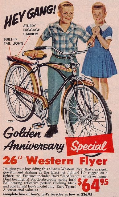 aabfa45cc7f It's...1959! Western Flyer Bicycle from a Western Auto ad in Life ...