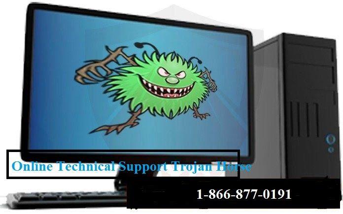 Online Technical Support Trojan Horse 18668770191
