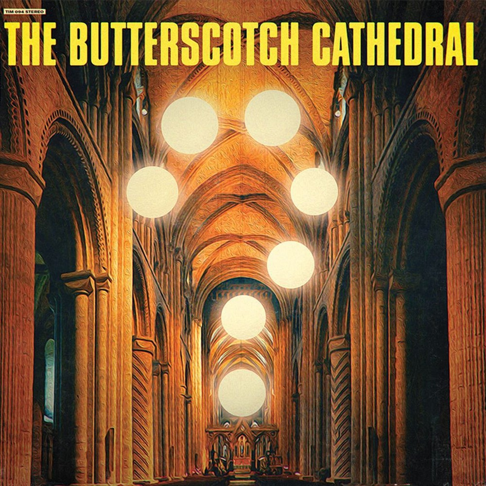 The Butterscotch Cathedral - The Butterscotch Cathedral (Vinyl)