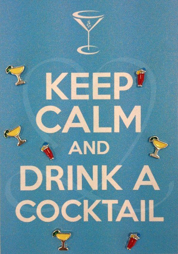 Keep calm and drink a cocktail! Moodlockers, jouw persoonlijke sieraad waarvan je de inhoud kunt wisselen. Open je locker, wissel je moodies, en laat zien waar jij voor staat! www.moodlockers.nl