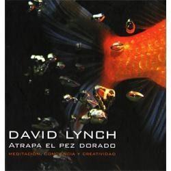 atrapa el pez dorado, david lynch. libro de Meditación Trascendental.