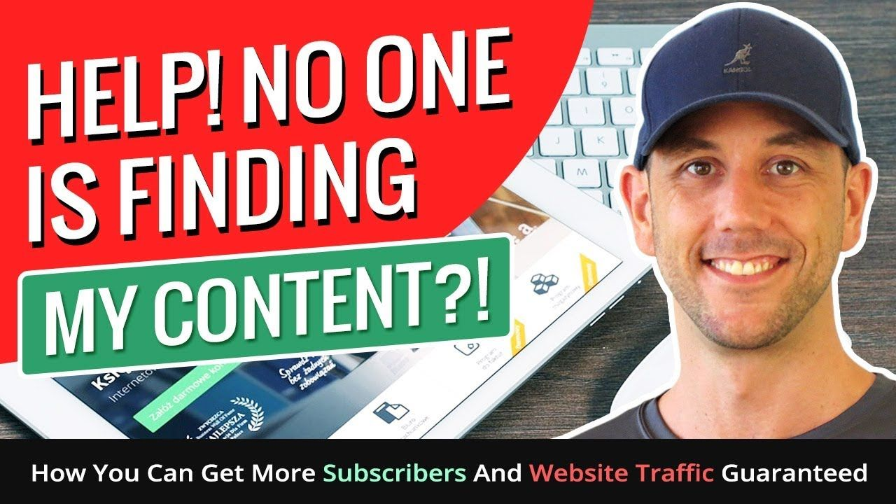 Help! No One Is Finding My Content?! How You Can Get More Subscribers An...