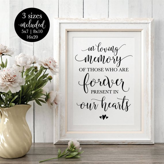 Reception Ceremony Burial: In Loving Memory Printable Wedding Sign, Remembrance