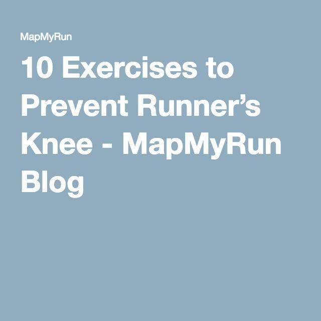 10 Exercises to Prevent Runner's Knee - MapMyRun Blog