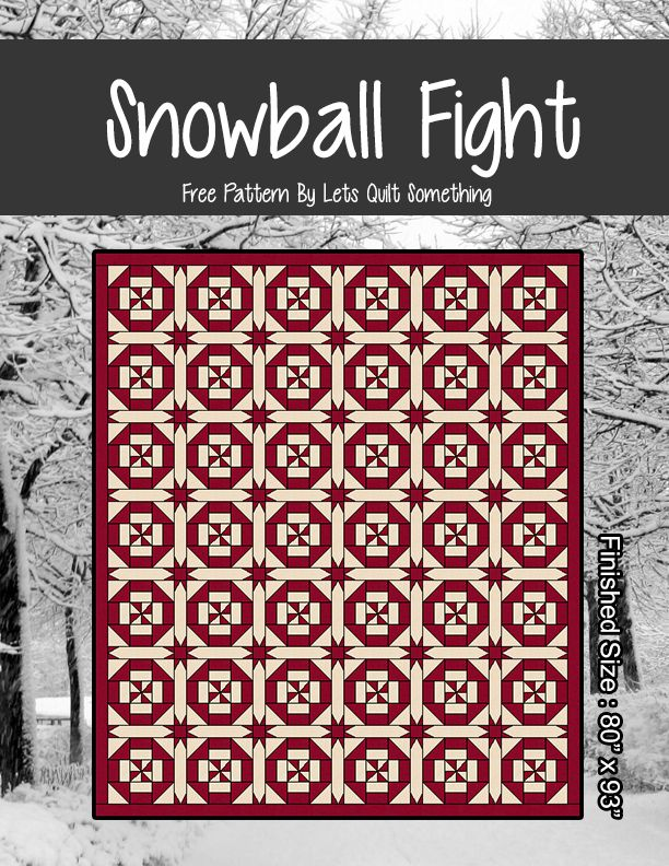 Snowball Fight - Lets Quilt Something Free Pattern