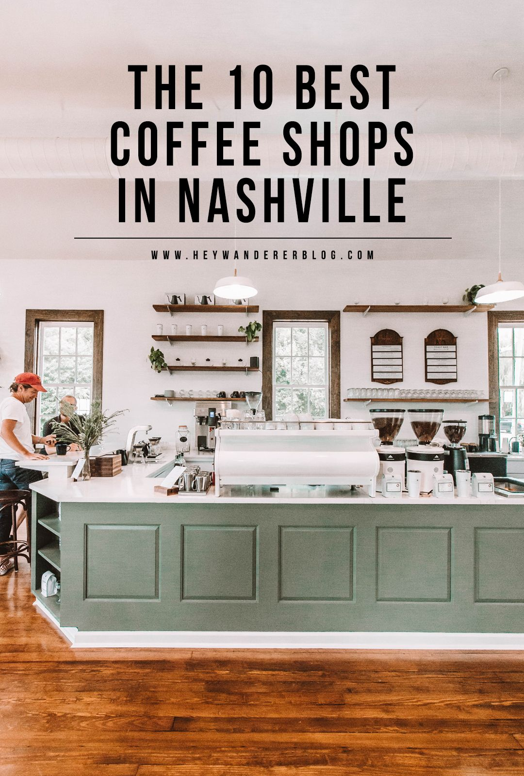 Nashville Travel Guide The 10 Best Coffee Spots Nashville Trip Nashville Travel Guide Best Coffee Shop