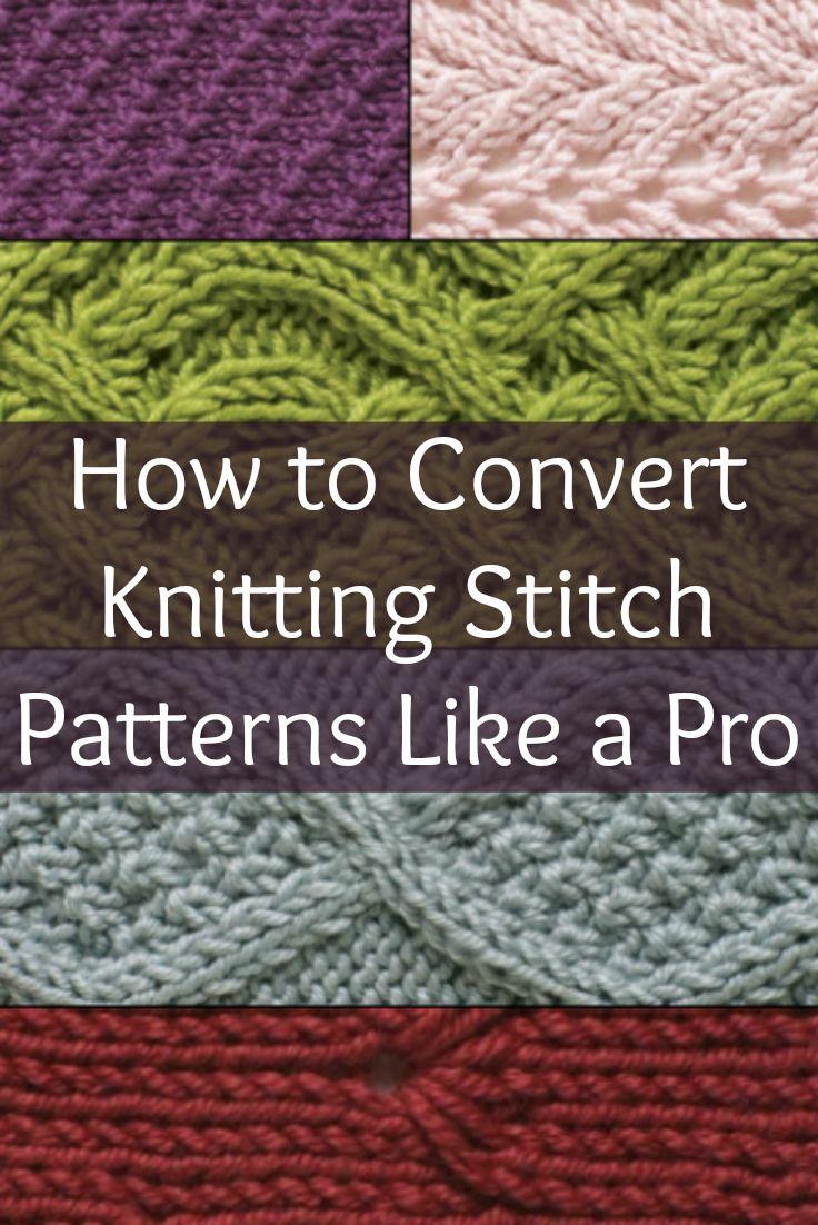 How to Convert Knitting Stitch Patterns Like a Pro | Knitting stitch ...