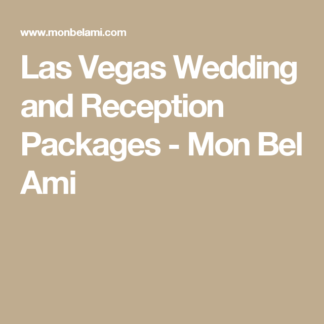 Las Vegas Wedding And Reception Packages