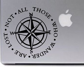 """COMPASS /""""Not All Those Who Wander Are Lost/"""" Vinyl Decal Sticker Car Window Wall"""