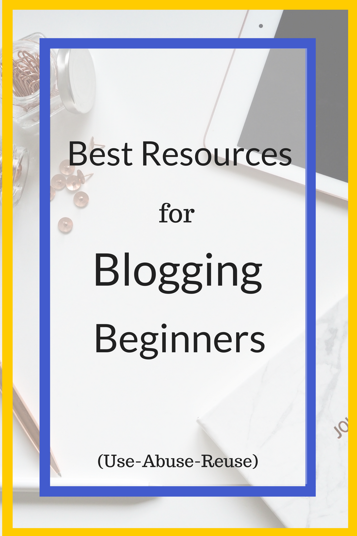 Best Resources for Bloggers in 2018 Blogging for