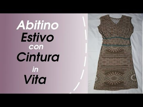 Photo of Tutorial- come realizzare un maxi abito estivo senza cartamodello / maxi dress