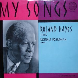 """Roland Hayes: My Songs,"" album cover, 1956"