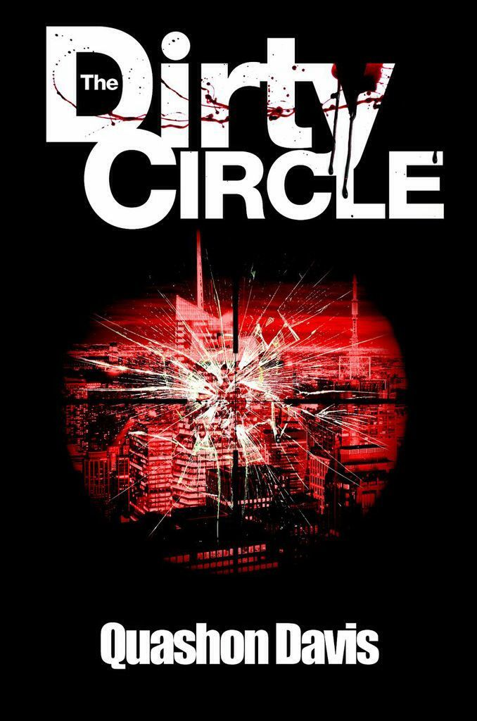 #NewBookAlert THE DIRTY CIRCLE by @QManBooks is now on Kindle. http://ow.ly/27Bi2P