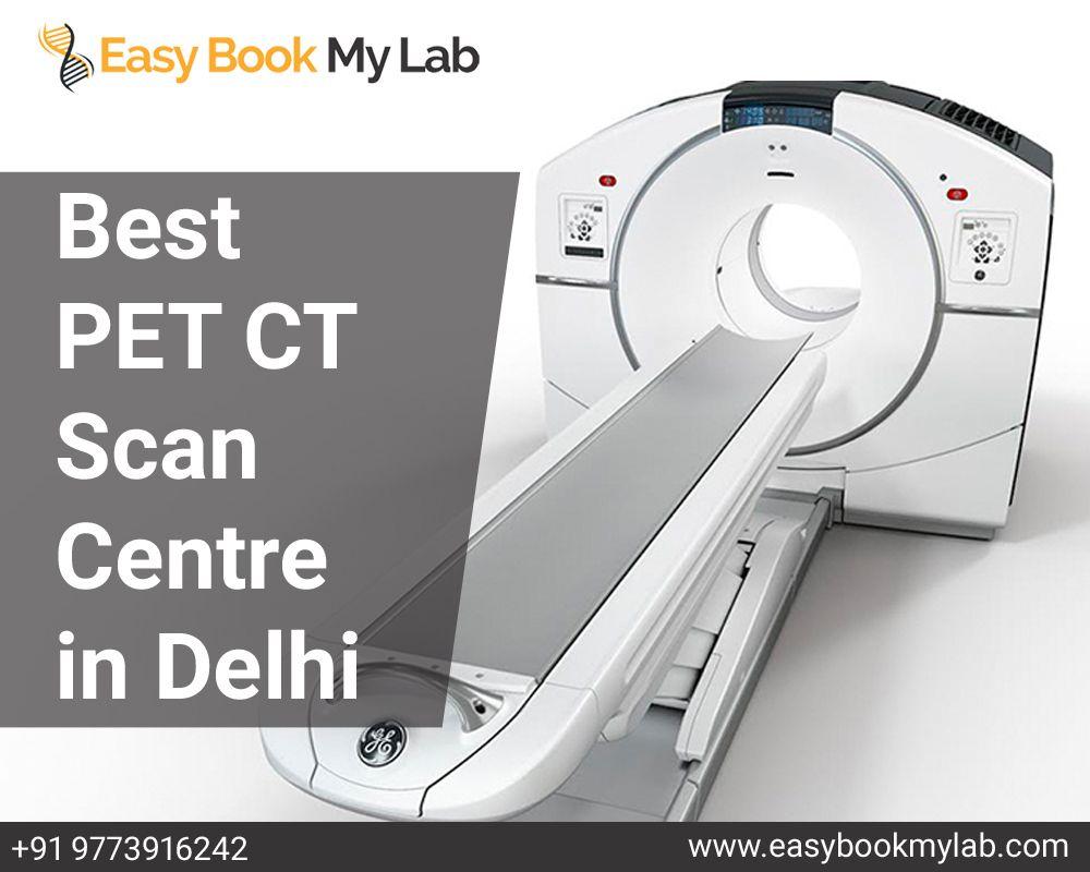 Best pet ct scan centre in Delhi in 2020 Ct scan, Pet ct