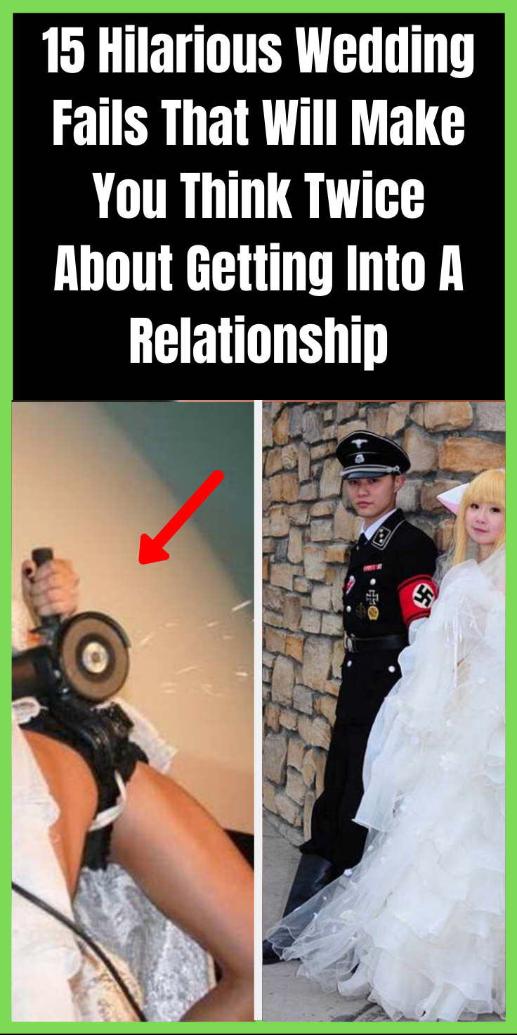 15 Hilarious Wedding Fails That Will Make You Think Twice About Getting Into A Relationship Wedding Fail Relationship Quotes For Him Hilarious