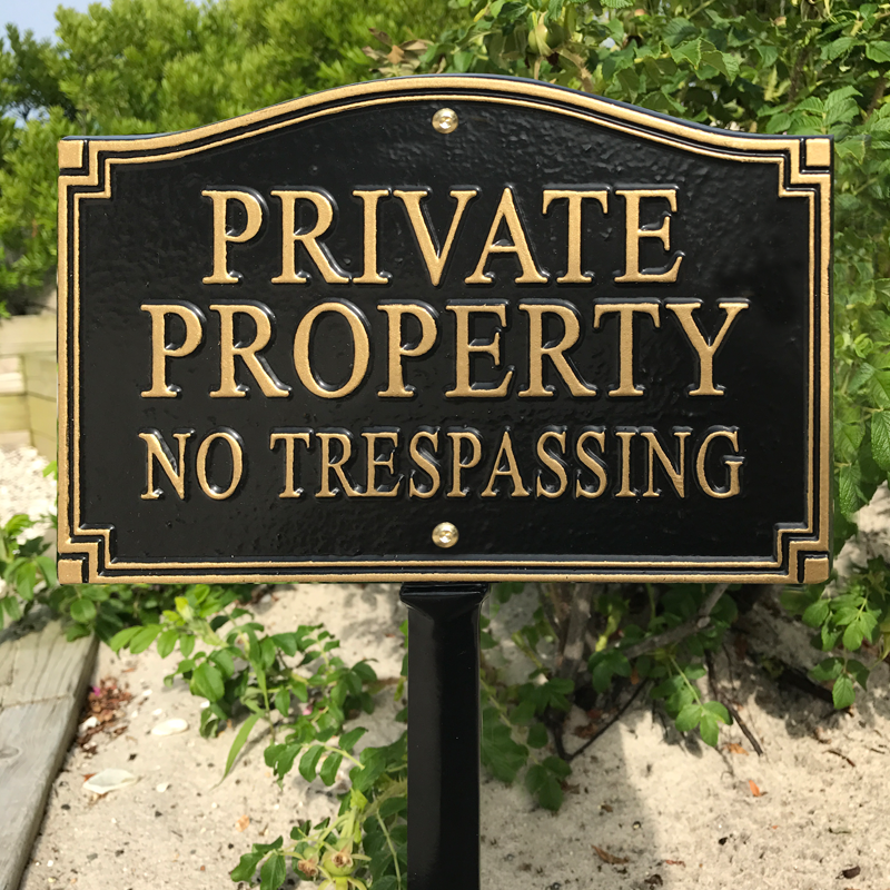No Trespassing Statement Lawn Plaque Sku Wp 0019 Private Property Signs Plaque Lawn Sign