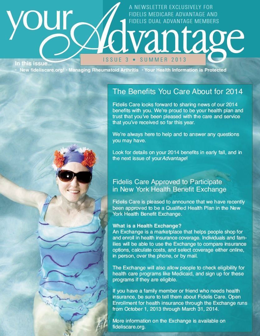 The Summer 2013 Issue Of Your Advantage The Fidelis Care Medicare