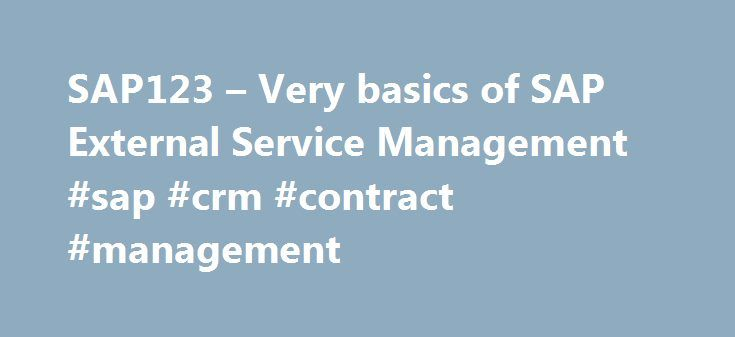 SAP123 \u2013 Very basics of SAP External Service Management #sap #crm