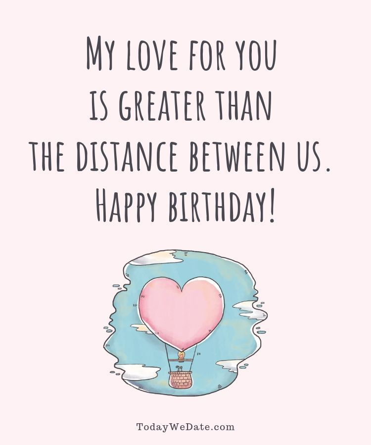 21 Long Distance Birthday Messages To Make Him Feel Your Love On This Special Day Todaywedate Funny Relationship Quotes Love Quotes Funny Love Memes For Him