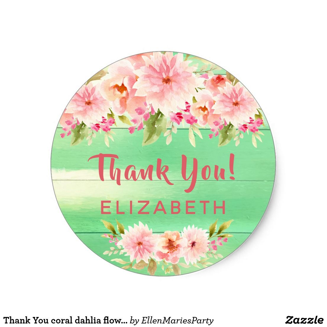 Thank You coral dahlia flowers rustic green Classic Round ...