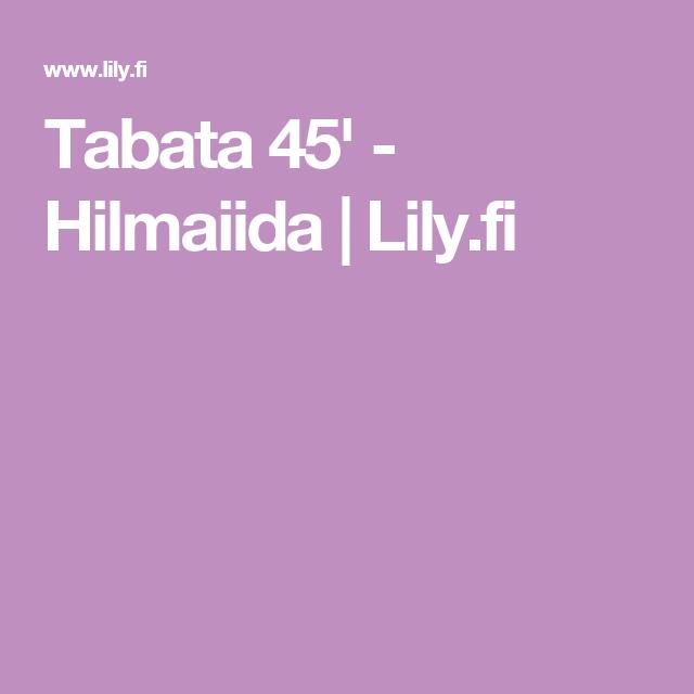 Tabata 45' - Hilmaiida | Lily.fi