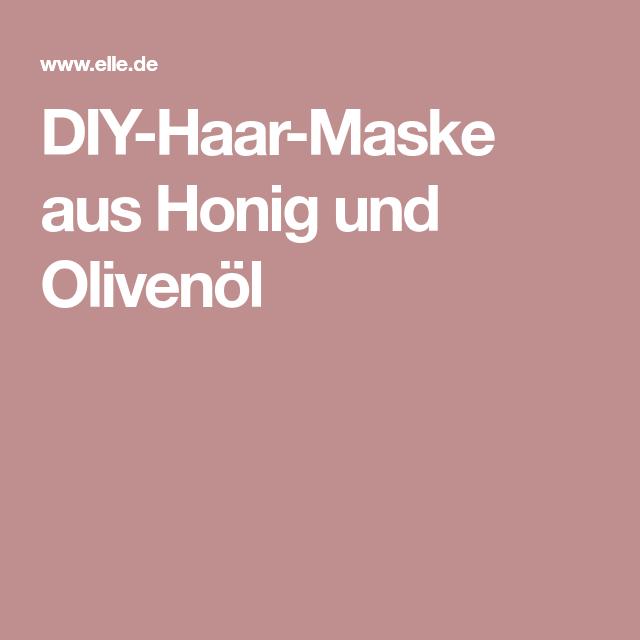 diy haar maske aus honig und olivenà l diy haar maske masken und