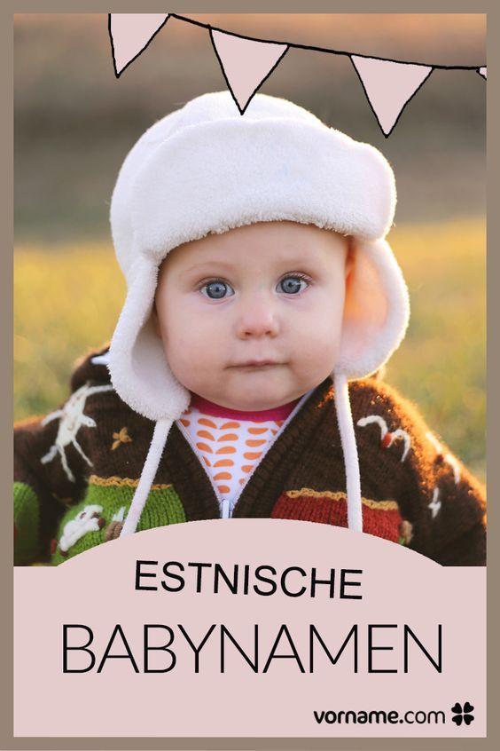 Estnische Vornamen mit Bedeutung und Herkunft | Baby ...  Estnische Vorna...