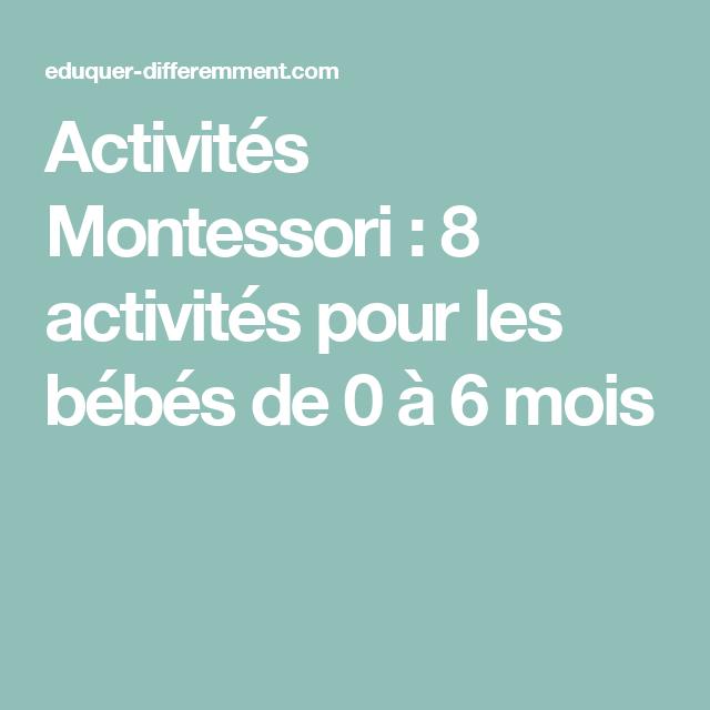 activit s montessori 8 activit s pour les b b s de 0 6. Black Bedroom Furniture Sets. Home Design Ideas