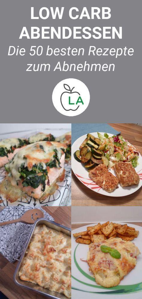 Low Carb Dinner - Die besten Rezepte zum Abnehmen   - Diet -