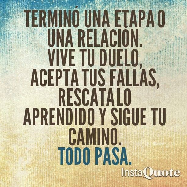 TERMINÓ UNA ETAPA #frases #todopasa